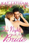 Two Nights With His Bride (Montana Born Brides, #6)
