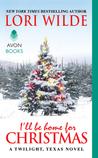 I'll Be Home for Christmas (Twilight, Texas, #7)