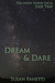 Dream & Dare (The Night Horde SoCal, #3.5) by Susan Fanetti