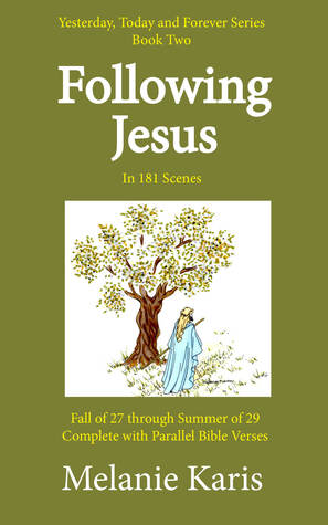 Follwing Jesus: In 181 Scenes by Melanie Karis | Featured Book of the Day | wearewordnerds.com