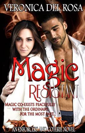 Magic Resistant by Veronica Del Rosa