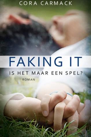 Faking It (Losing It #2) – Cora Carmack