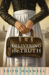 Delivering the Truth (Quaker Midwife Mystery, #1)