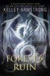 Forest of Ruin (Age of Legends, #3)
