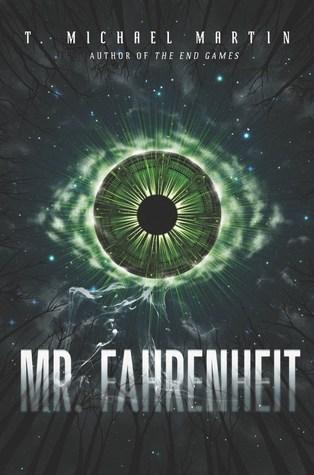 Mr. Fahrenheit by T. Michael Martin