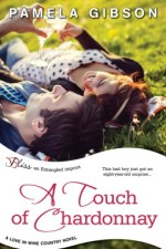 A Touch of Chardonnay by Pamela Gibson