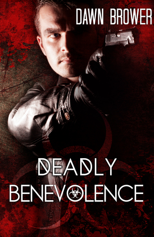 Deadly Benevolence