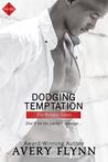 Dodging Temptation
