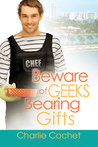 Beware of Geeks Bearing Gifts
