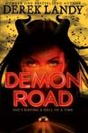Demon Road (Demon Road, #1)