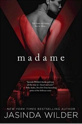 BLOG TOUR REVIEW:  Madame X by Jasinda Wilder