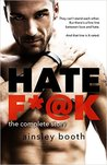 Hate F*@k: The Complete Story (The Horus Group, #1-3)