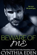Beware of Me by Cynthia Eden