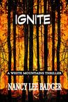 Ignite: a White Mountains Thriller