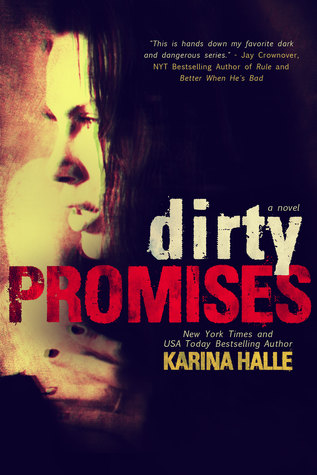 BLOG TOUR REVIEW:  Dirty Promises (Dirty Angels #3) by Karina Halle