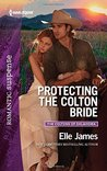 Protecting the Colton Bride (The Coltons of Oklahoma, #4)