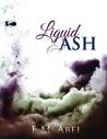 Liquid & Ash