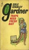 Traps Need Fresh Bait