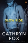 Slow Ride (Playing for Keeps, #1)