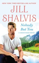 Review + Author Q&A: Nobody But You (by Jill Shalvis