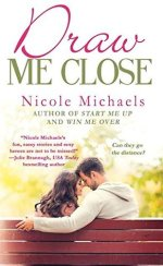 Review:  Draw Me Close by Nicole Michaels