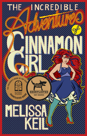 Discussion Review: The Incredible Adventures of Cinnamon Girl!