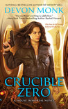 Crucible Zero (House Immortal, #3)