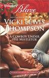 A Cowboy Under the Mistletoe (Thunder Mountain Brotherhood, #4)