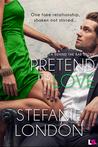 Pretend It's Love