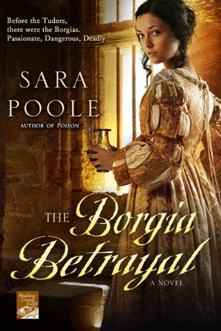 The Borgia Betrayal (The Poisoner Mysteries, #2)