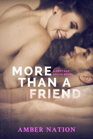 More Than A Friend (Cottage Grove #3)