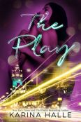 The Play (The Play, #1)