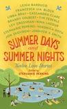 Summer Days & Summer Nights: Twelve Love Stories