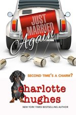 Review:  Just Married Again by Charlotte Hughes