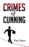 Crimes of Cunning by Tony Mayo