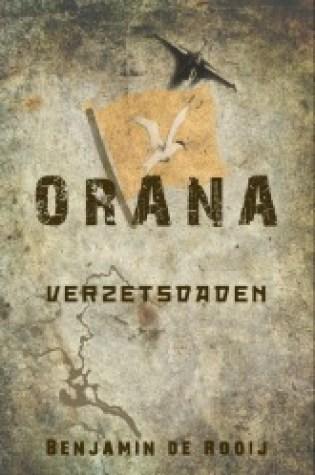 Orana: verzetsdaden – Benjamin de Rooij