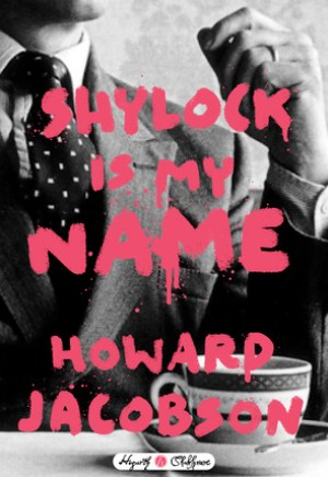 #Printcess review of Shylock is My Name by Howard Jacobson