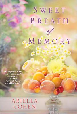 Sweet Breath of Memory by Ariella Cohen