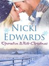 Operation White Christmas: An Escape to the Country Novella
