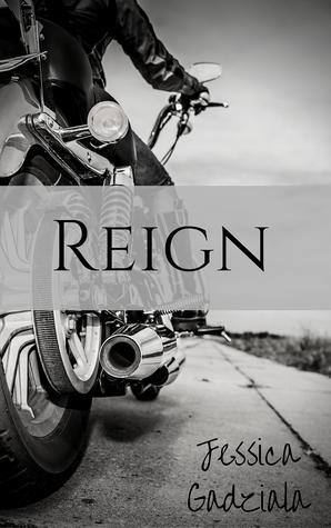 Reign by Jessica Gadziala