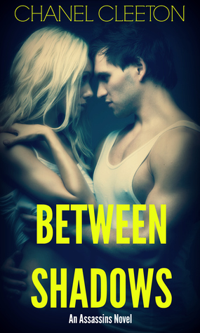 New Release:  Between Shadows by Chanel Cleeton