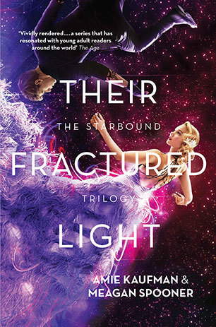 Their Fractured Light by Amie Kaufman and Meagan Spooner Review: My Favourite Trilogy EVER