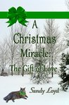 A Christmas Miracle:: The Gift of Love