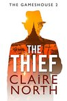 The Thief (Gameshouse, #2)