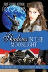 Shadows In The Moonlight: In The President's Service: Episode 8
