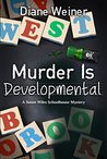 Murder is Developmental
