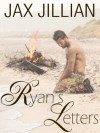 Ryan's Letters by Jax Jillian