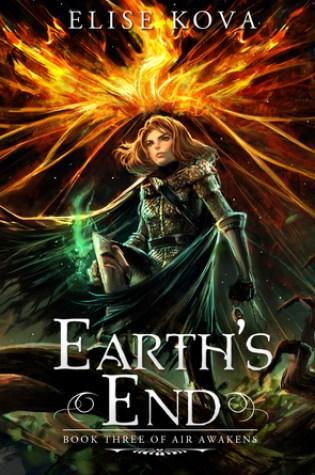 Earth's End (Air Awakens #3) – Elise Kova
