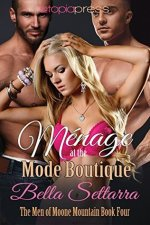 Review:  Menage at the Mode Boutique by Bella Settarra