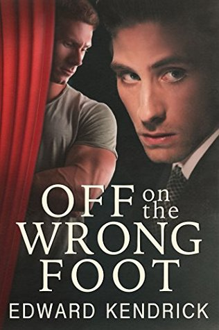 Review:  Off on the Wrong Foot by Edward Kendrick